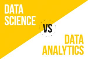 Data Science vs. Data Analytics – What's the Difference?