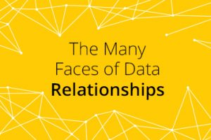 The Many Faces of Data Relationships