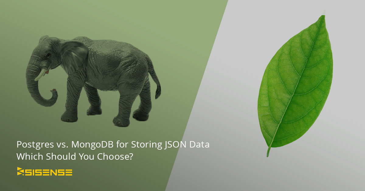 Postgresql vs  MongoDB for Storing JSON Database | Sisense