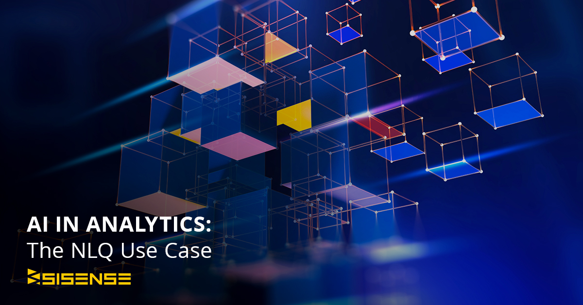 AI in Analytics: The NLQ Use Case l Sisense