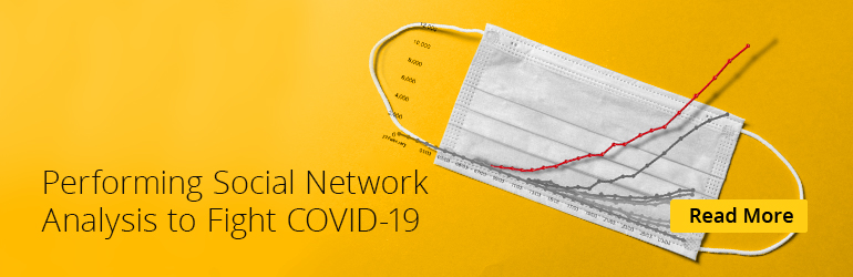 Social Network Analysis to Fight COVID-19