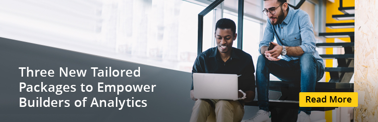 three new tailored packages to empower builders of analytics