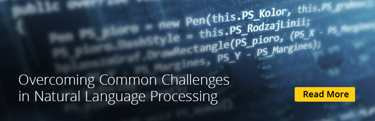 Tips for Overcoming Natural Language Processing Challenges