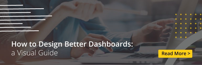 sisense blog How to Design Better Dashboards a Visual Guide 20191120 bl 01 banner Data Visualization and Visual Analytics: Seeing the World of Data