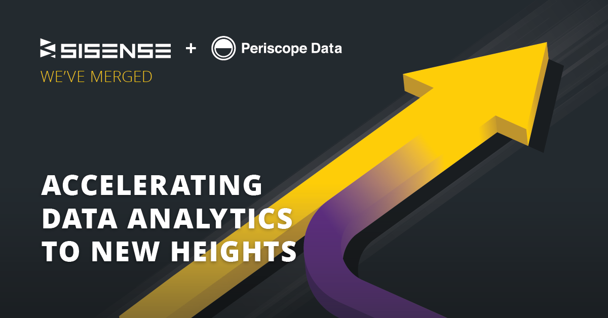 Sisense and Periscope Data Merge, Delivering a Unified, End-to-End Data Science and Business Intelligence Platform
